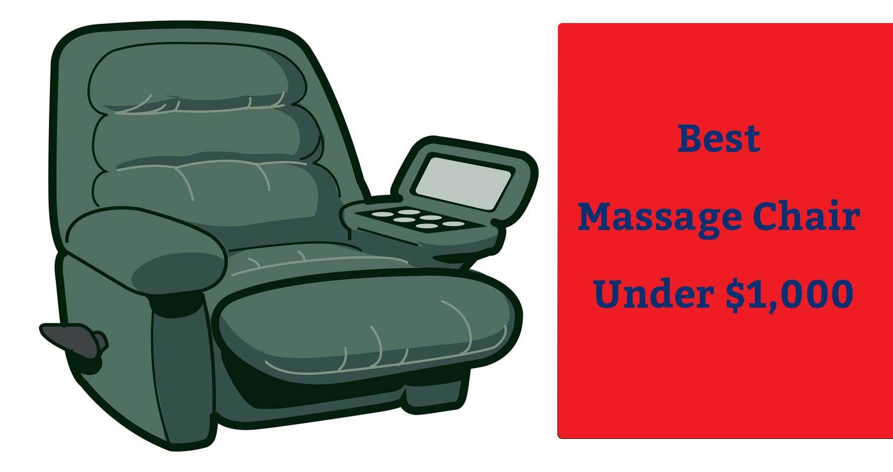 Best Massage Chair Under $1,000
