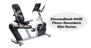 Diamondback 910SR Fitness Recumbent Bike Review