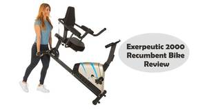 Exerpeutic 2000 Recumbent Bike Review