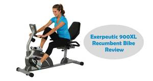 Exerpeutic 900XL Extended Capacity Recumbent Bike Review
