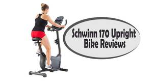 Schwinn 170 Upright Bike Reviews