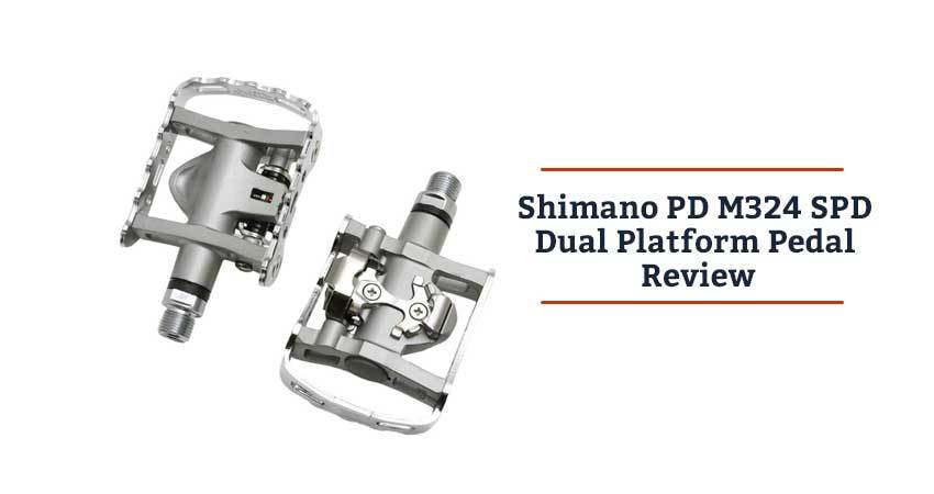 Shimano PD M324 SPD Dual Platform Pedal Review